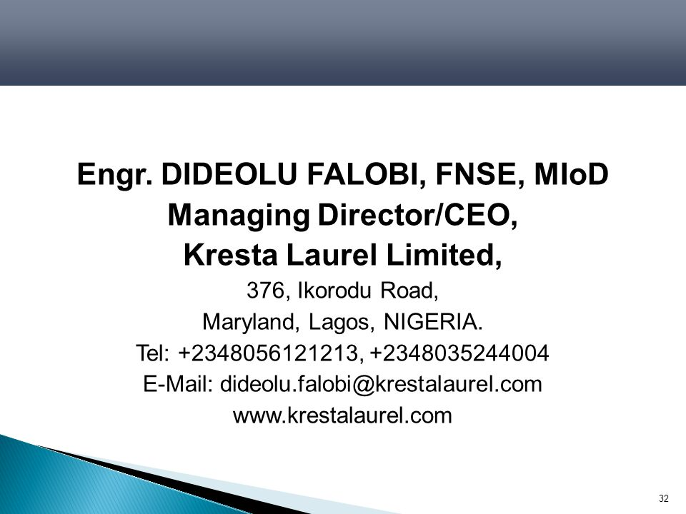 Engr. DIDEOLU FALOBI, FNSE, MIoD Managing Director/CEO,