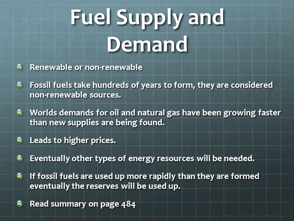 Fuel Supply and Demand Renewable or non-renewable