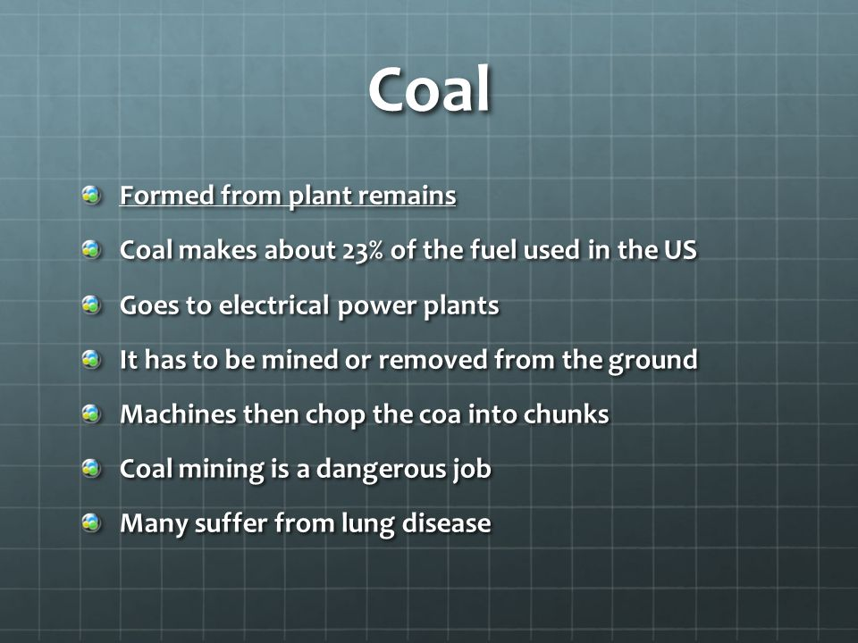Coal Formed from plant remains