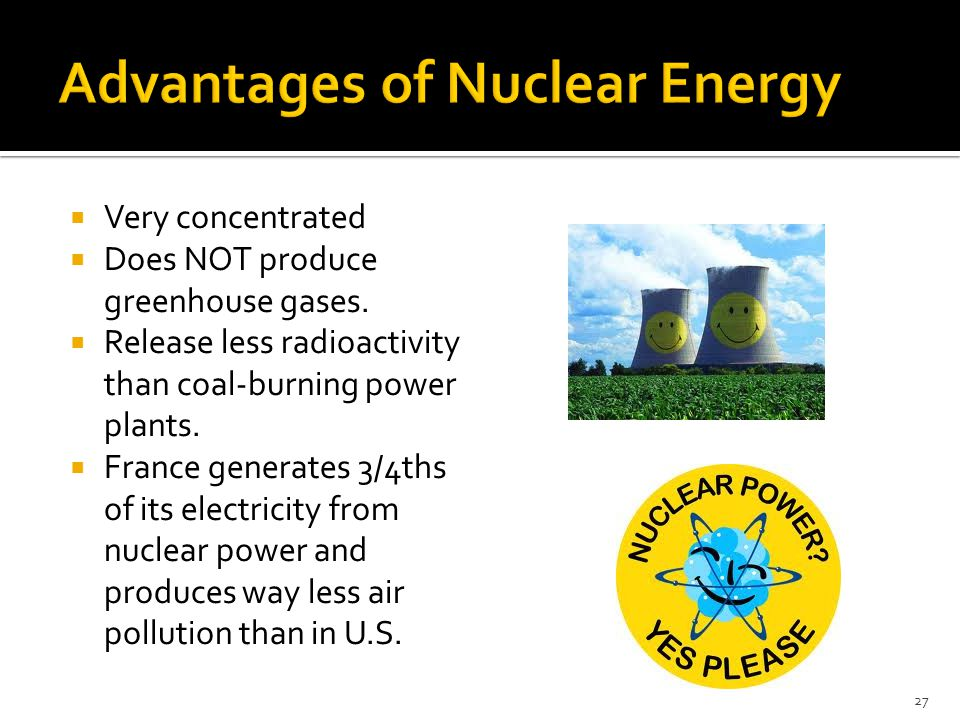 Advantages of Nuclear Energy