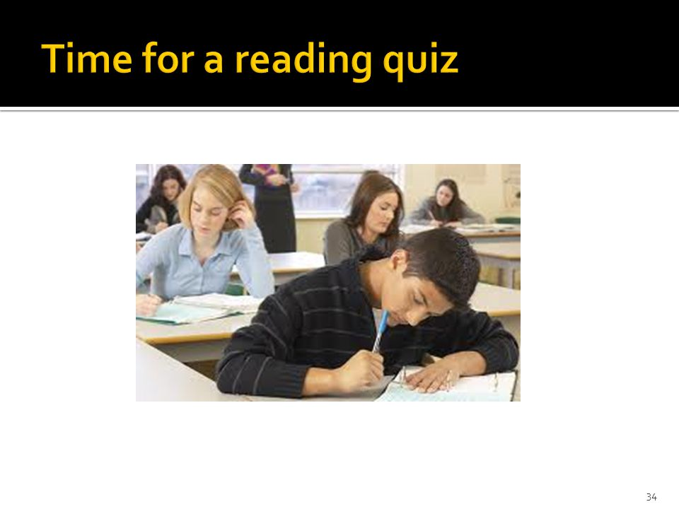 Time for a reading quiz