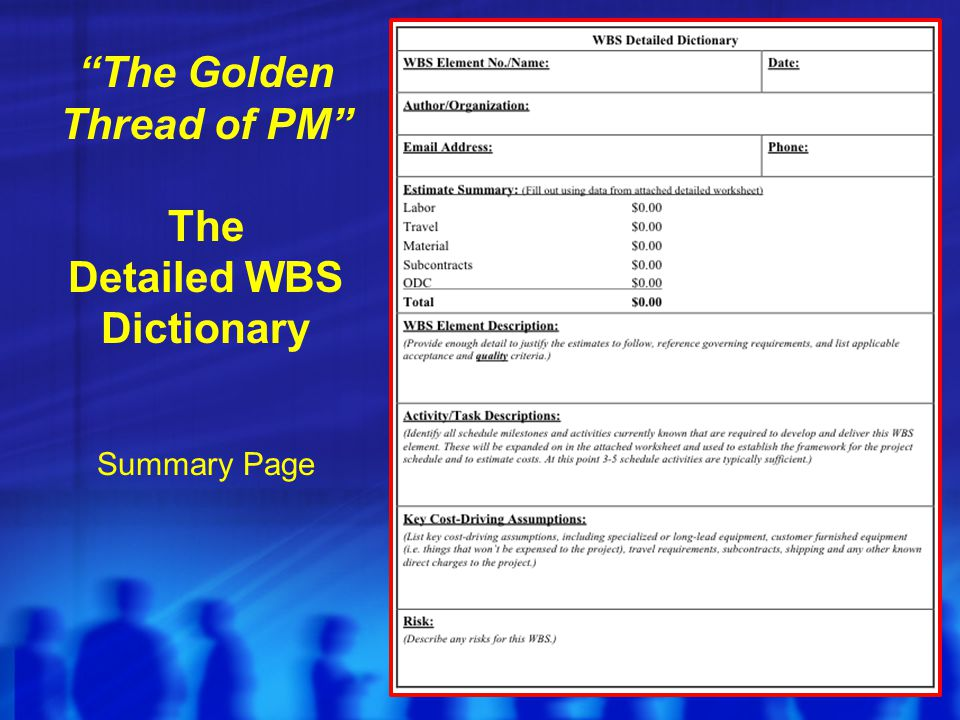 The Golden Thread of PM The Detailed WBS Dictionary