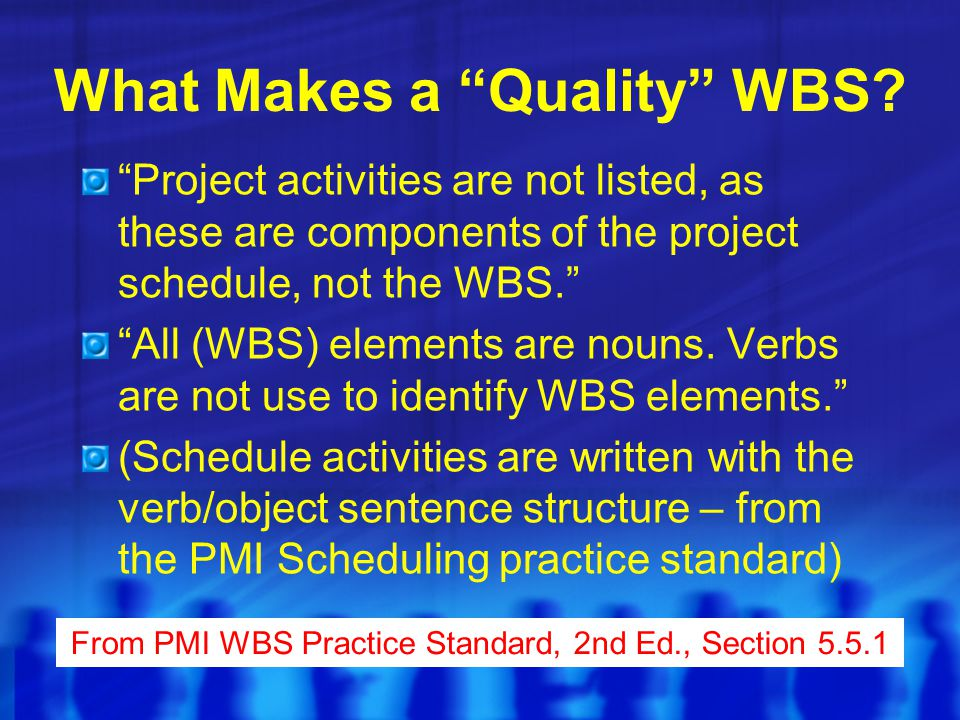 What Makes a Quality WBS