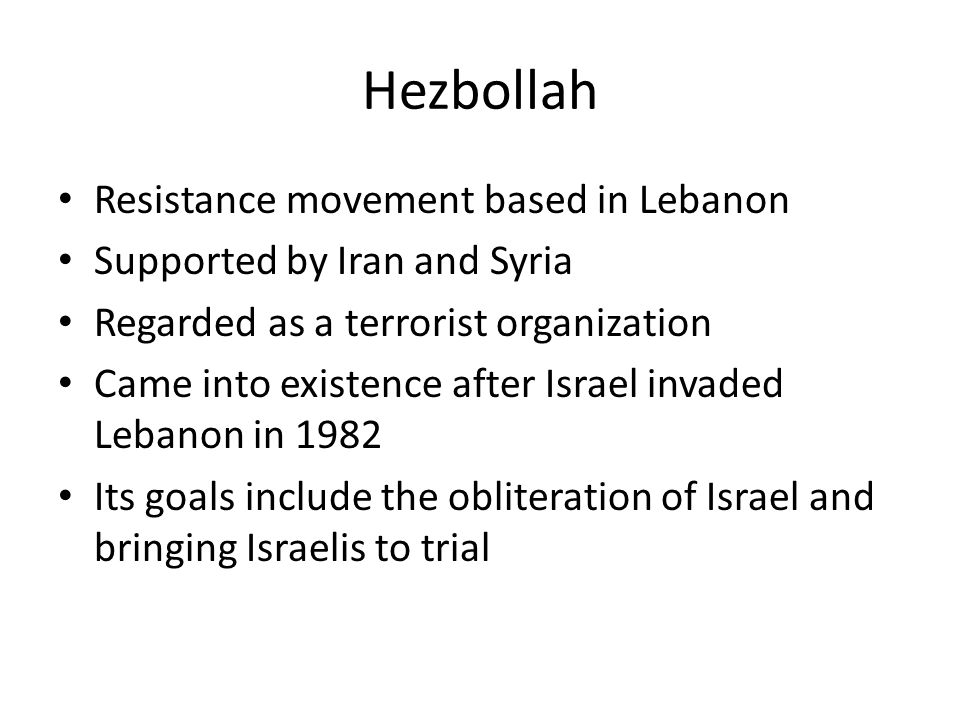 Hezbollah Resistance movement based in Lebanon