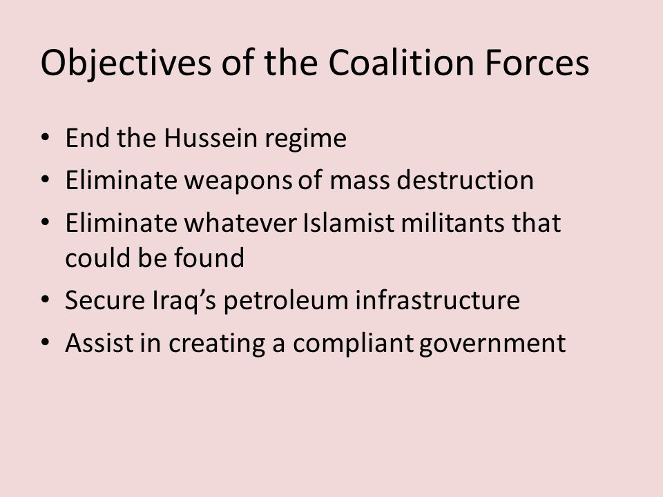 Objectives of the Coalition Forces