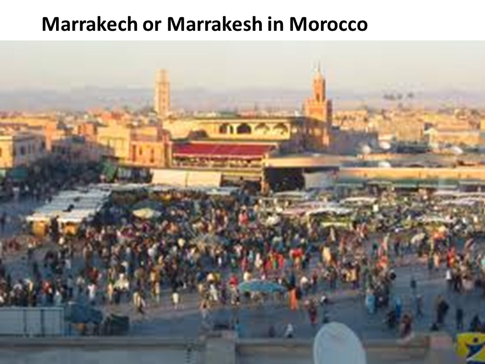 Marrakech or Marrakesh in Morocco