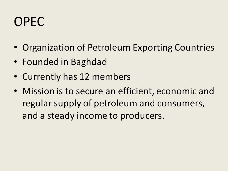 OPEC Organization of Petroleum Exporting Countries Founded in Baghdad