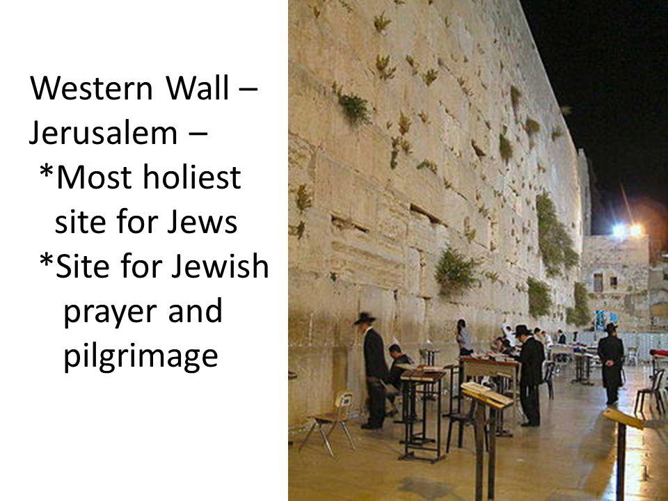 Western Wall – Jerusalem –