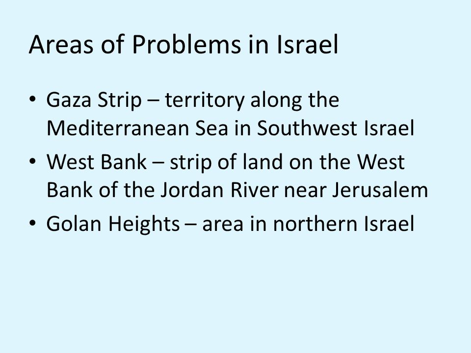Areas of Problems in Israel