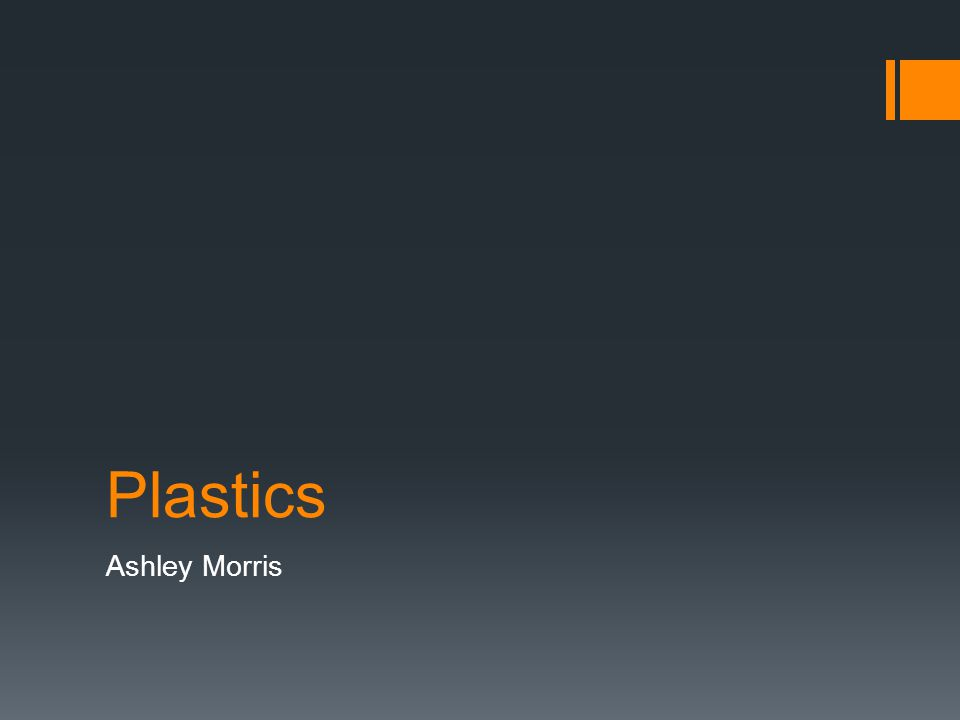 Plastics Ashley Morris