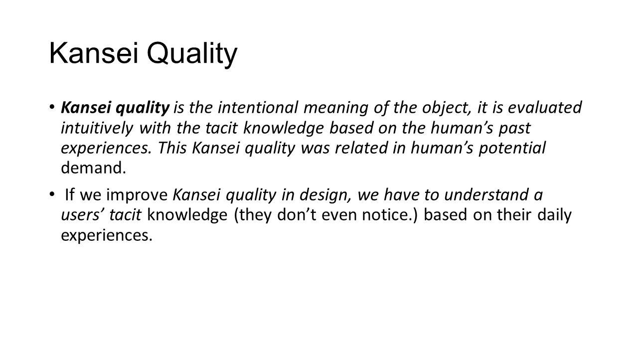 Kansei Quality