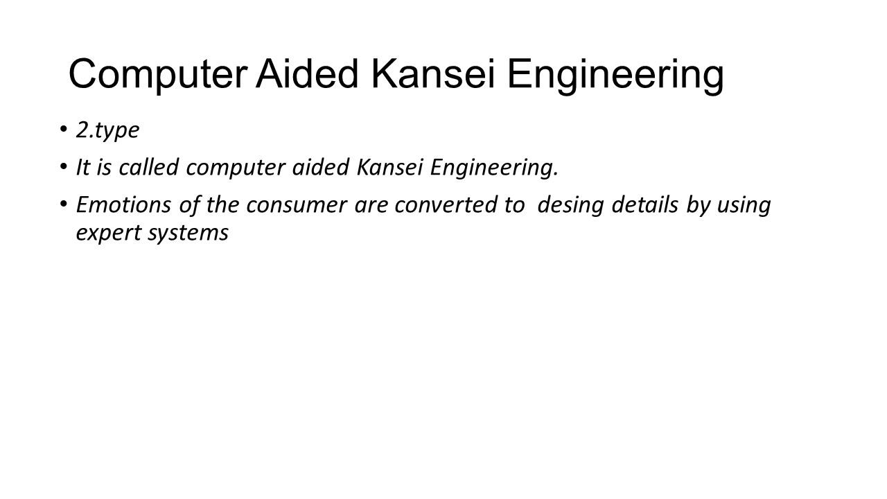 Computer Aided Kansei Engineering