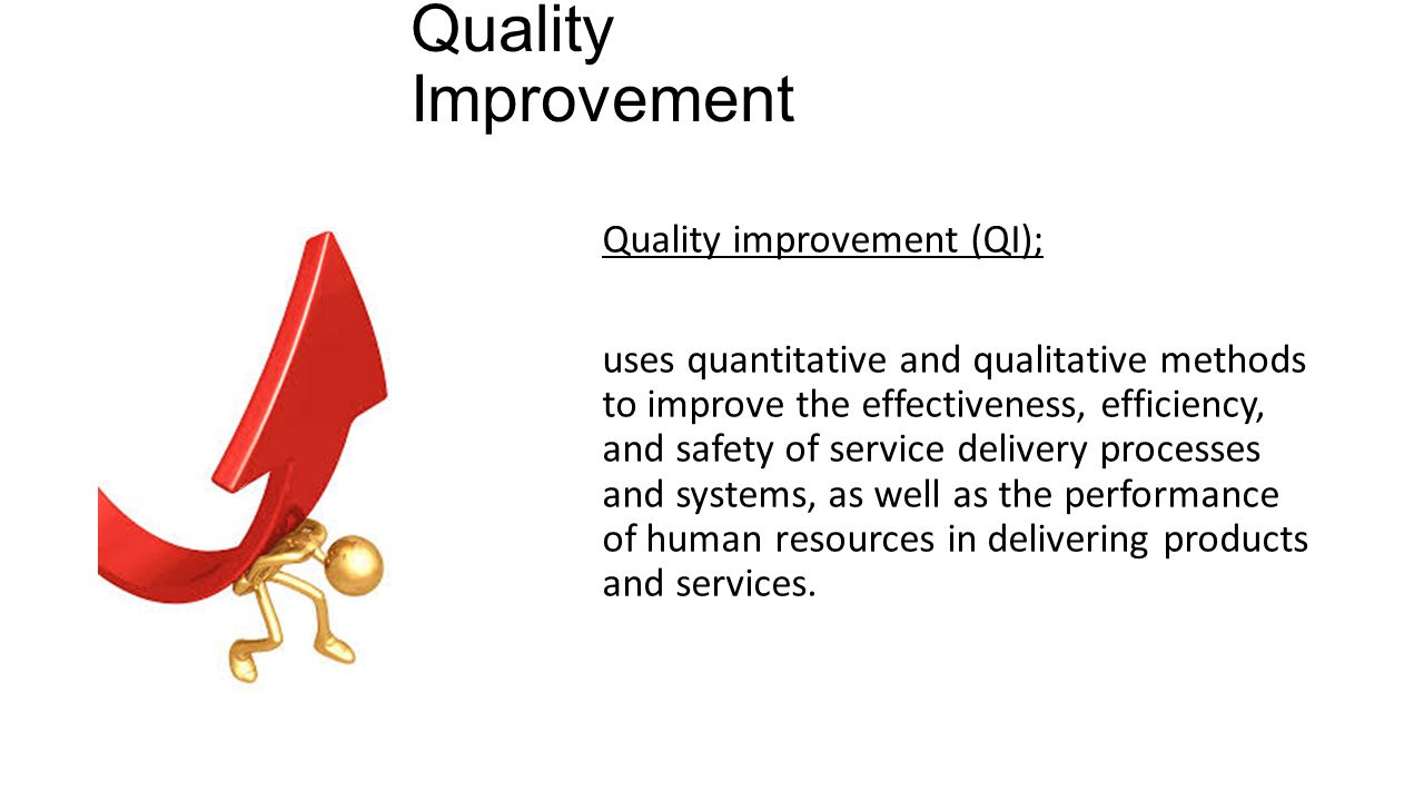 quality services improvement Our quality products and services will help your business perform at its best, from implementing a quality management system to the testing and certification of your.