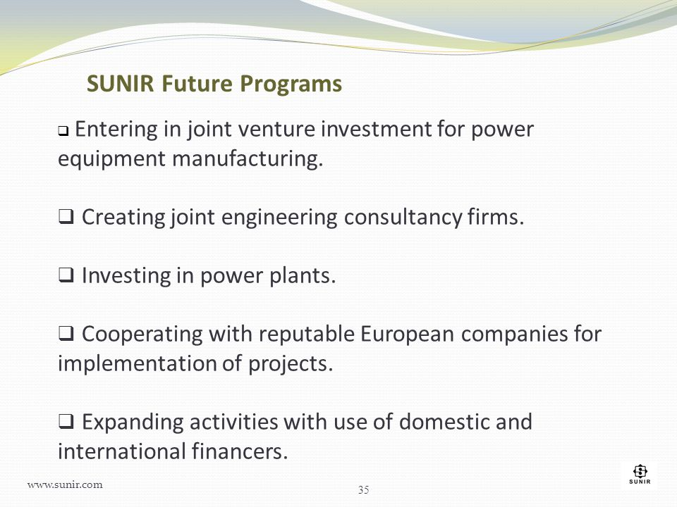 SUNIR Future Programs Creating joint engineering consultancy firms.