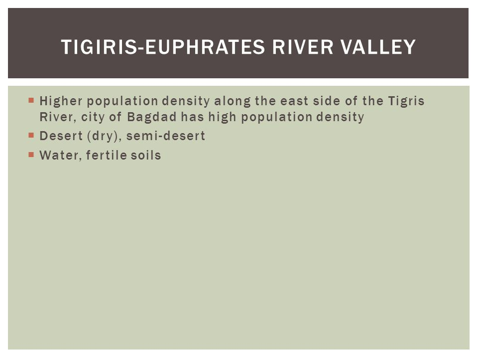 Tigiris-Euphrates River Valley