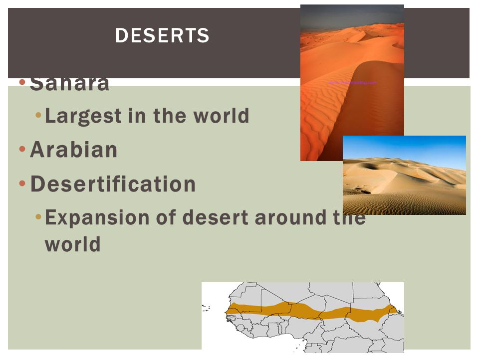 Sahara Arabian Desertification Largest in the world