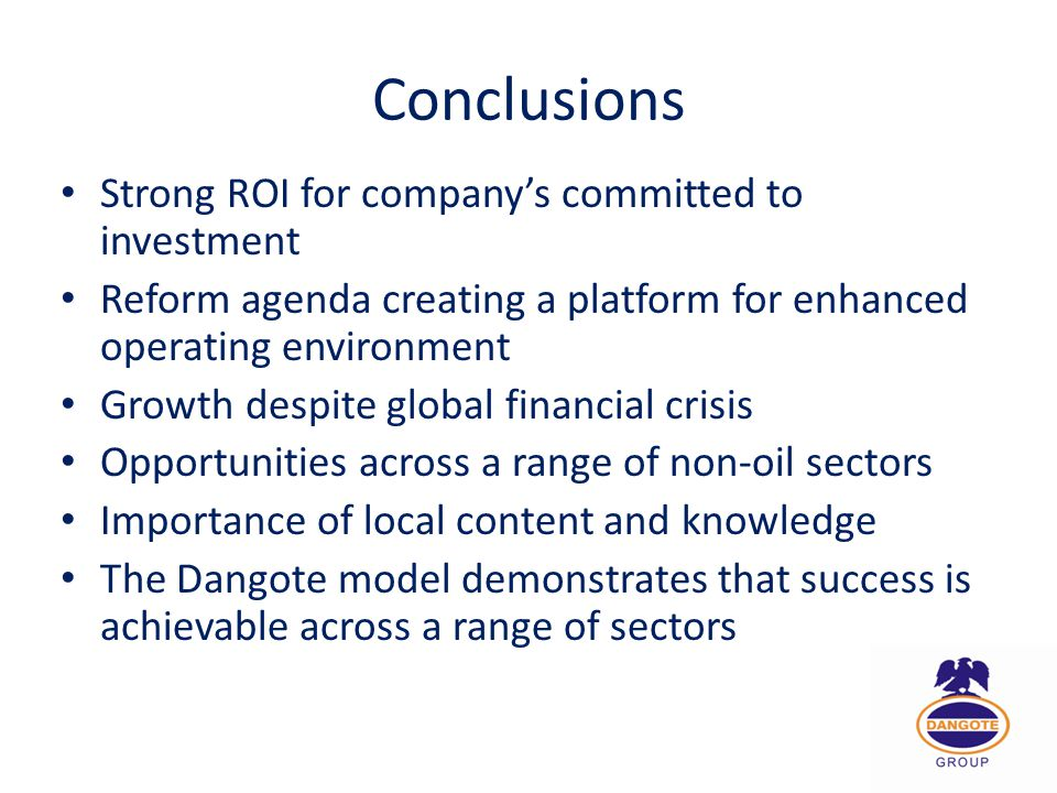 Conclusions Strong ROI for company's committed to investment