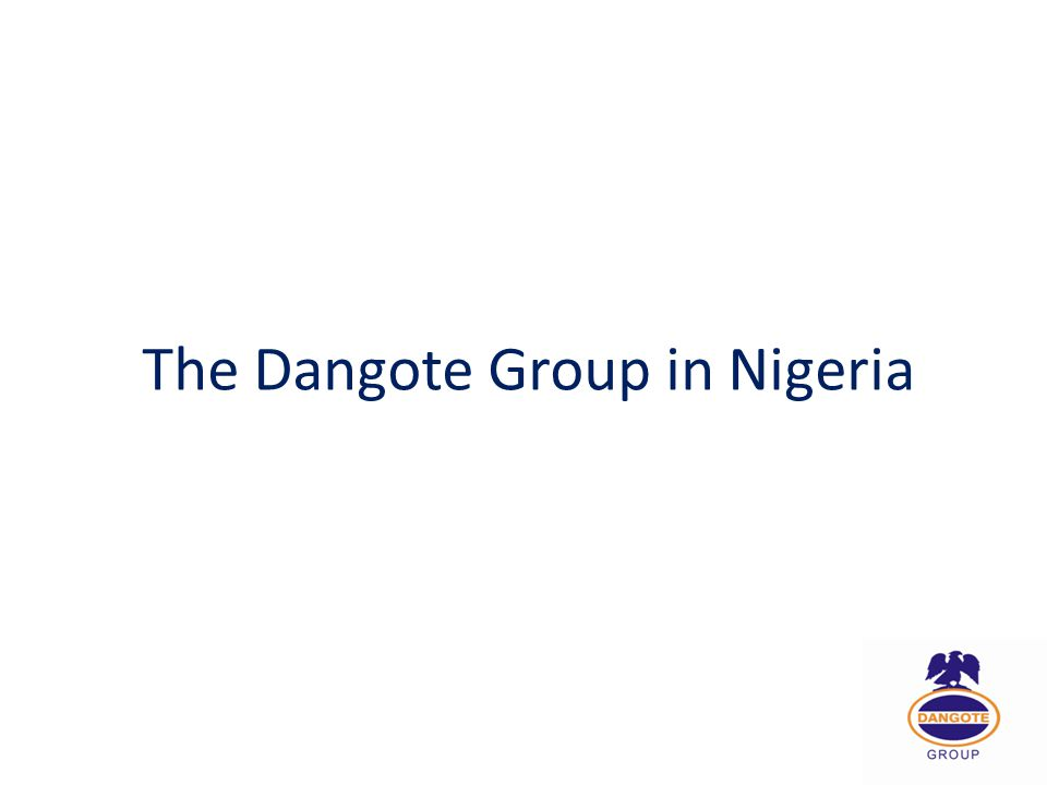 The Dangote Group in Nigeria