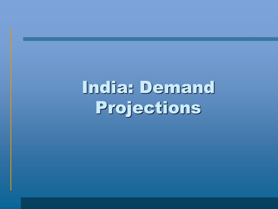 India: Demand Projections