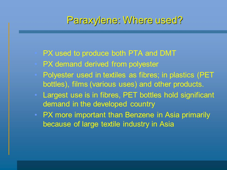 Paraxylene: Where used