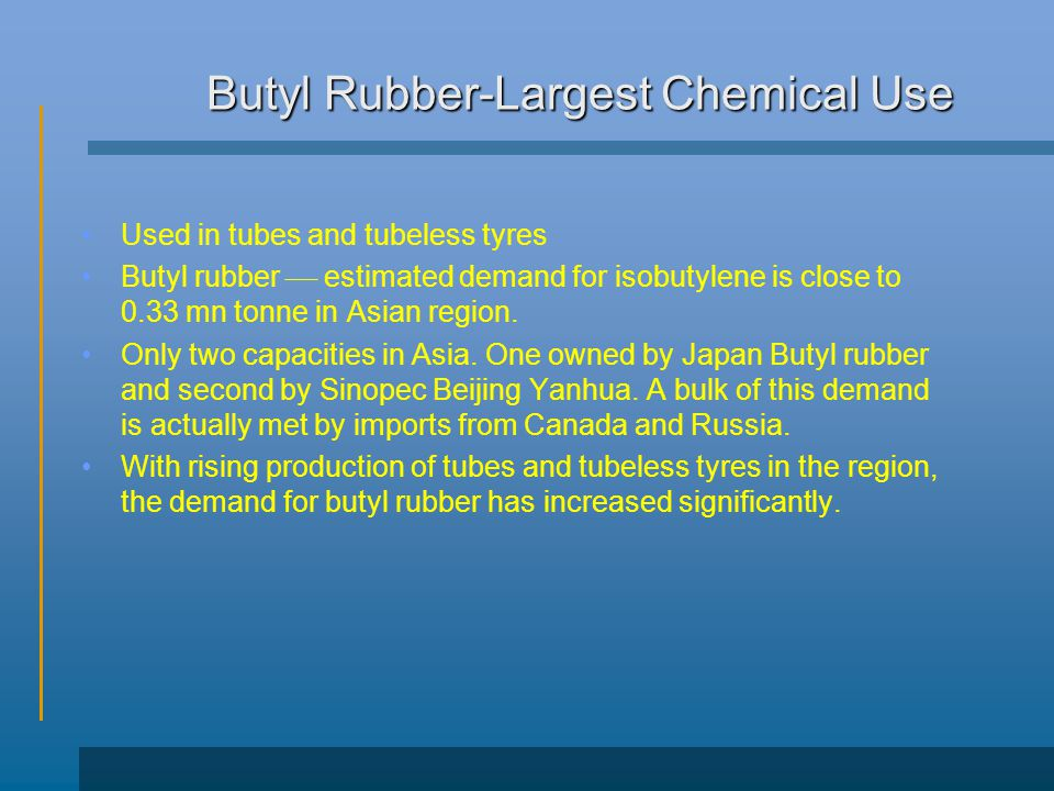 Butyl Rubber-Largest Chemical Use