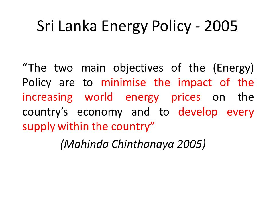 Sri Lanka Energy Policy - 2005