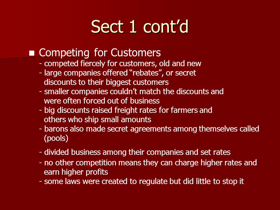 Sect 1 cont'd - divided business among their companies and set rates