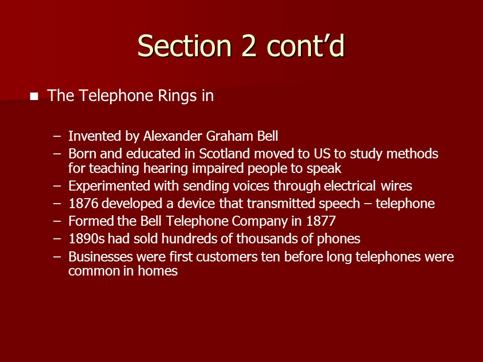 Section 2 cont'd The Telephone Rings in