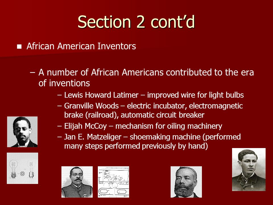 Section 2 cont'd African American Inventors