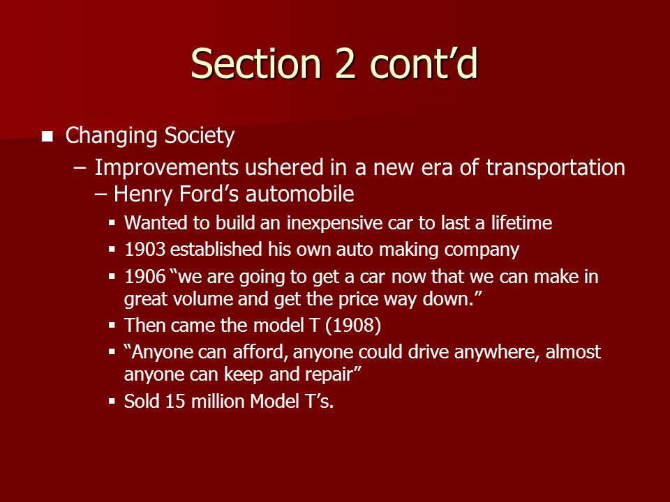 Section 2 cont'd Changing Society