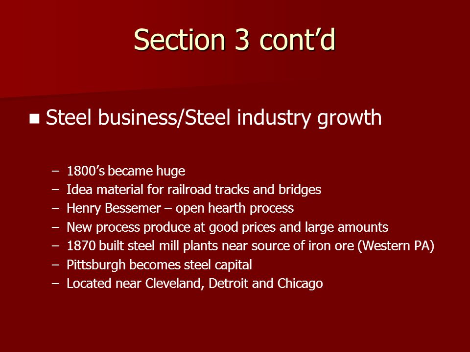 Section 3 cont'd Steel business/Steel industry growth