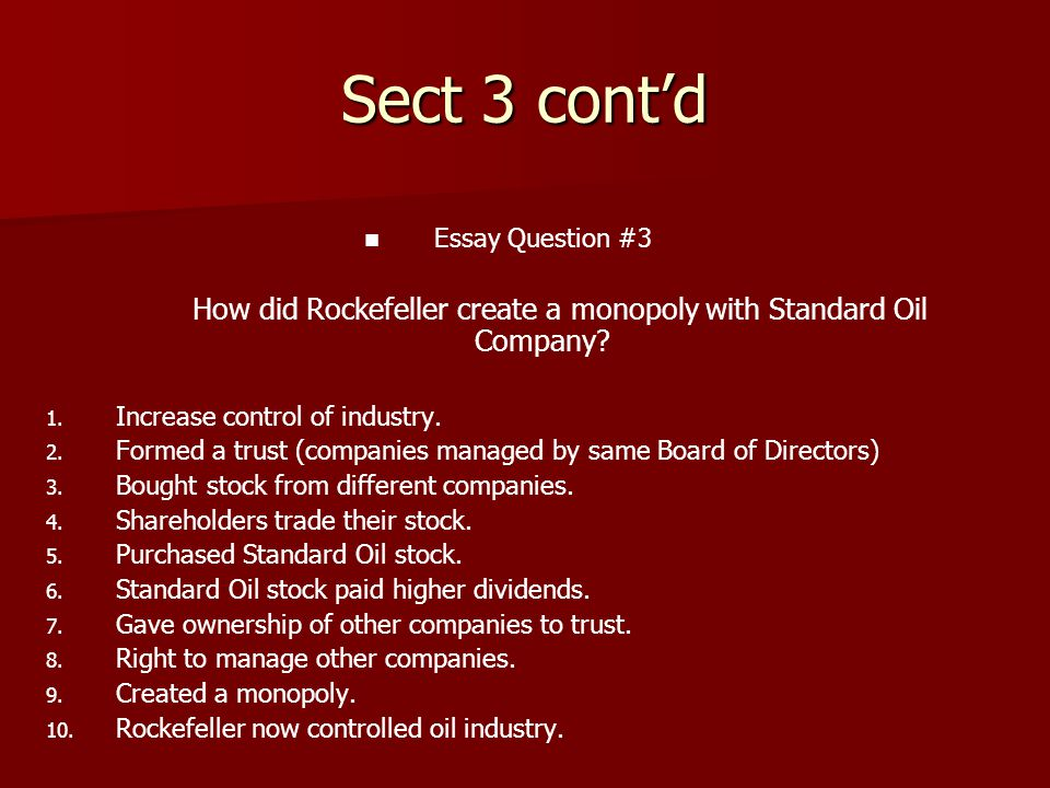 How did Rockefeller create a monopoly with Standard Oil Company