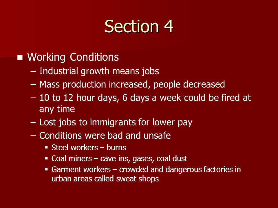 Section 4 Working Conditions Industrial growth means jobs