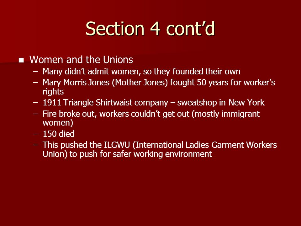 Section 4 cont'd Women and the Unions