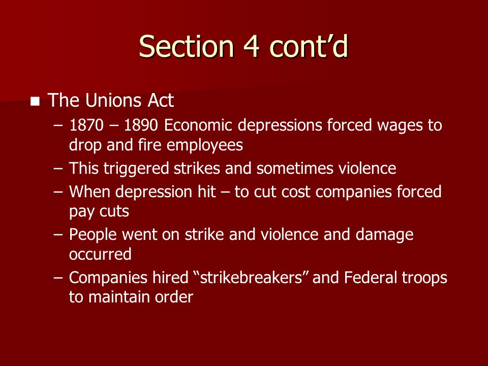 Section 4 cont'd The Unions Act