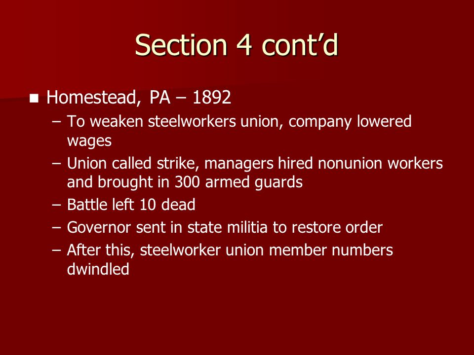 Section 4 cont'd Homestead, PA – 1892