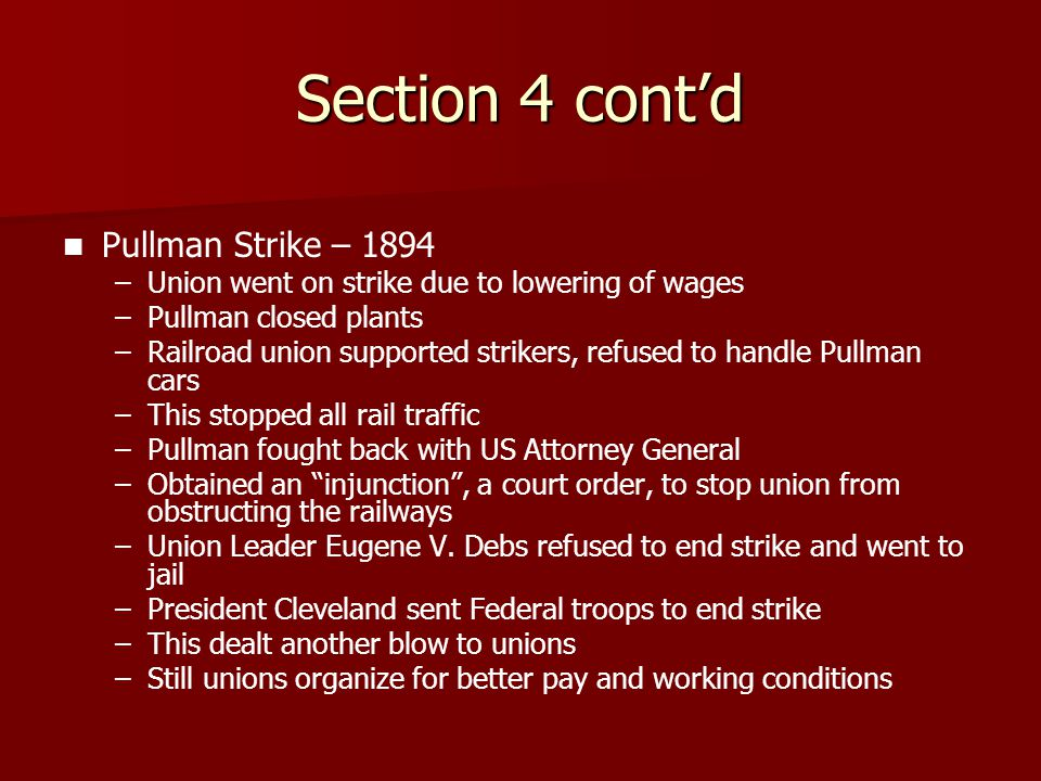 Section 4 cont'd Pullman Strike – 1894