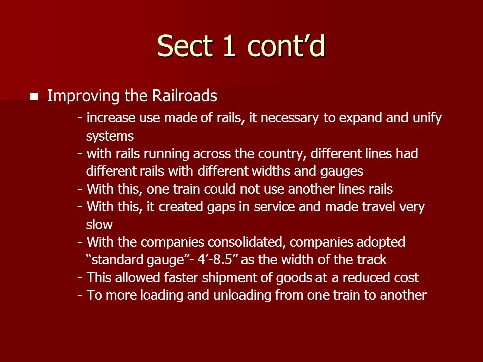 Sect 1 cont'd Improving the Railroads
