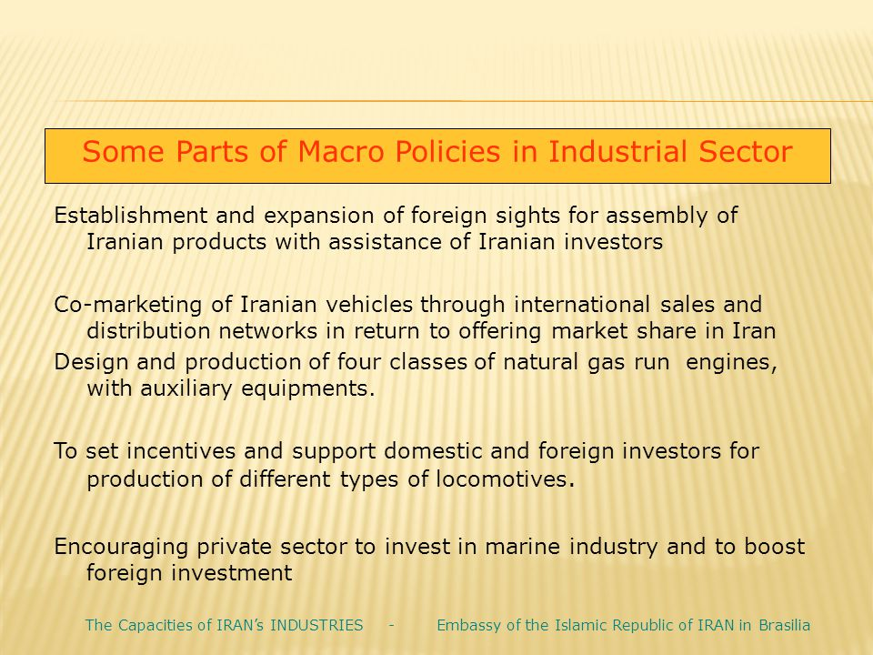 Some Parts of Macro Policies in Industrial Sector