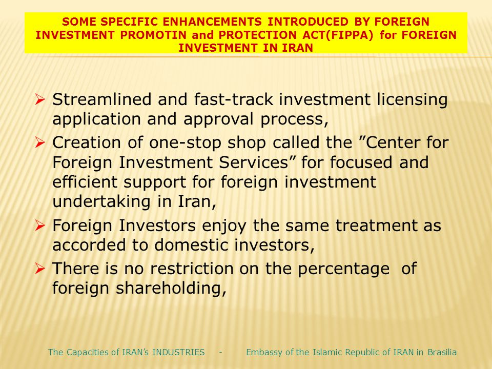 There is no restriction on the percentage of foreign shareholding,