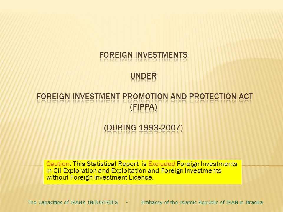 FOREIGN INVESTMENTS UNDER FOREIGN INVESTMENT PROMOTION and PROTECTION ACT (FIPPA) (DURING 1993-2007)