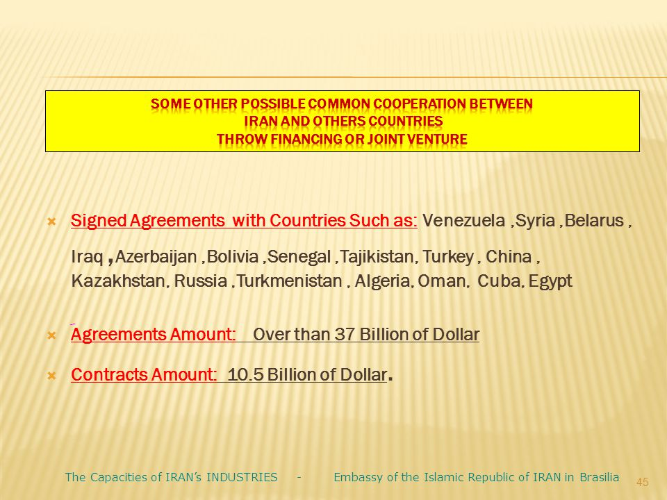 َAgreements Amount: Over than 37 Billion of Dollar