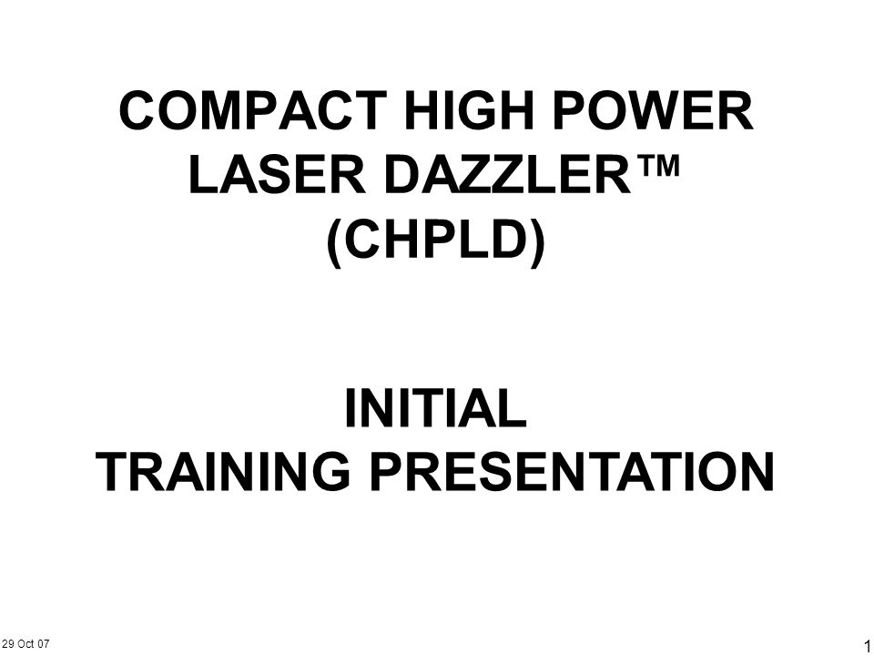 COMPACT HIGH POWER LASER DAZZLER™ (CHPLD)