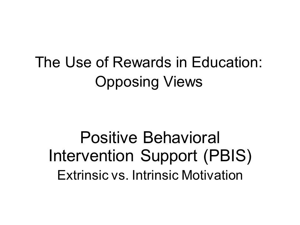 The Use of Rewards in Education: Opposing Views