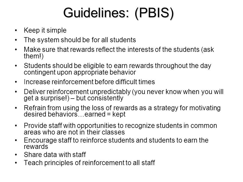 Guidelines: (PBIS) Keep it simple