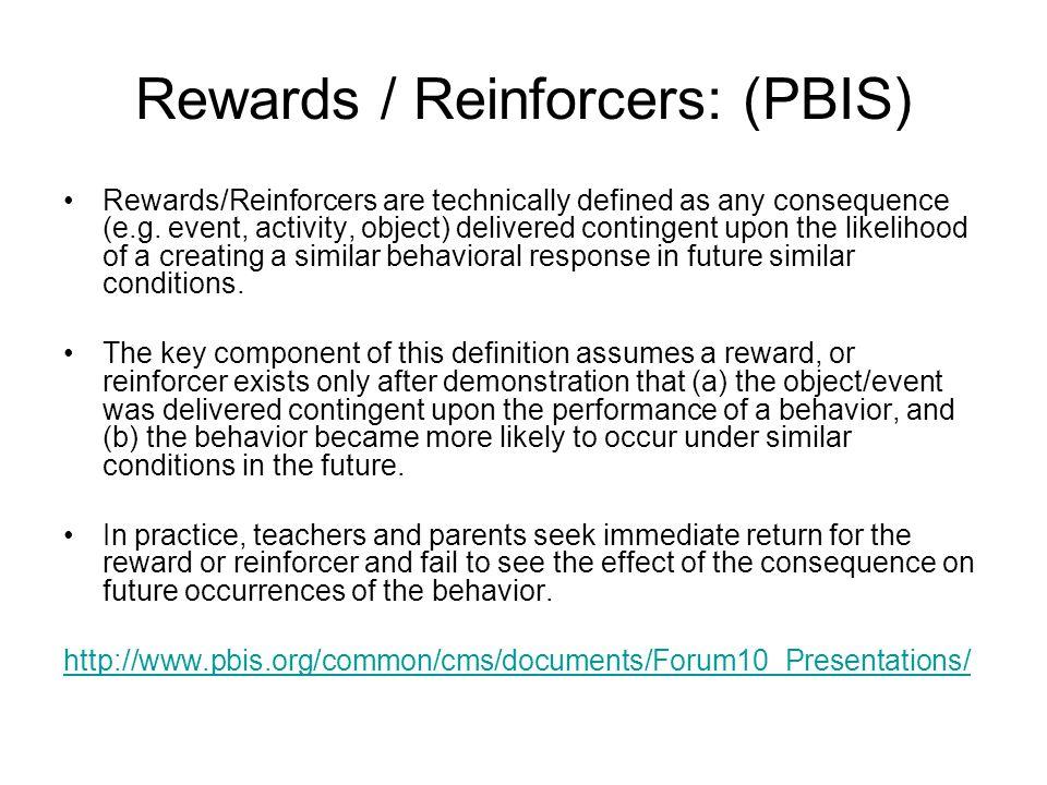 Rewards / Reinforcers: (PBIS)