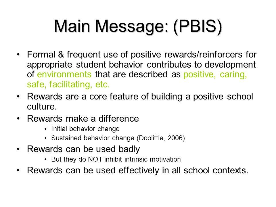 Main Message: (PBIS)