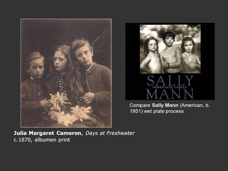 Compare Sally Mann (American, b. 1951) wet plate process
