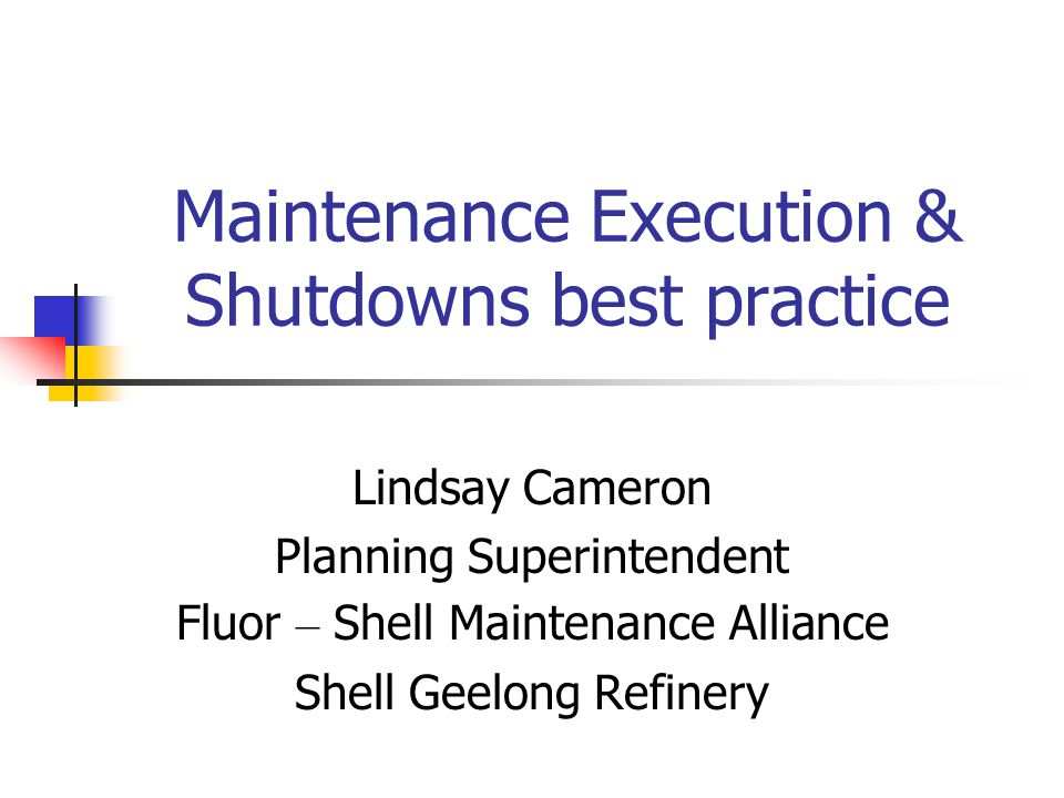 Maintenance Execution & Shutdowns best practice
