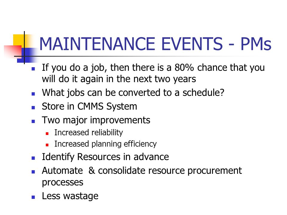 MAINTENANCE EVENTS - PMs